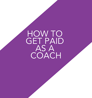 How to Get Paid as a High Ticket Coach